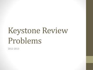 Keystone Review Problems