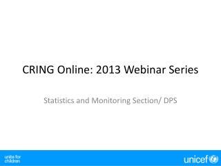 CRING Online: 2013 Webinar Series