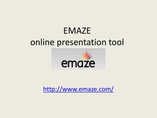 EMAZE  online presentation tool