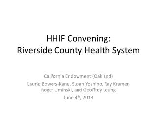 HHIF Convening: Riverside County Health System