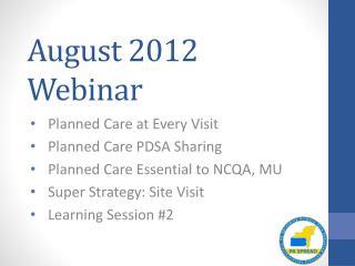 August 2012 Webinar