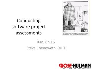 Conducting software project assessments