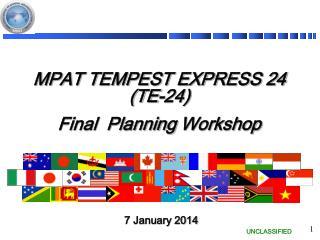MPAT TEMPEST EXPRESS 24 (TE-24) Final  Planning  Workshop