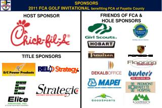 SPONSORS 2011  FCA GOLF  INVITATIONAL  benefiting FCA of Fayette County