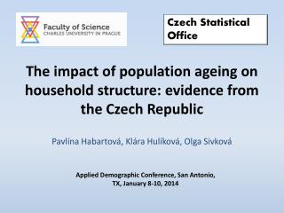 The impact of population ageing on household structure: evidence from the Czech Republic