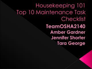 Housekeeping 101 Top 10 Maintenance Task Checklist