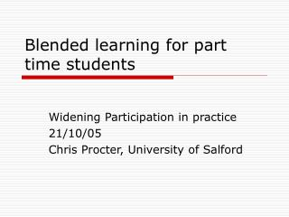 Blended learning for part time students