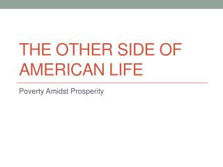 The Other Side of American Life