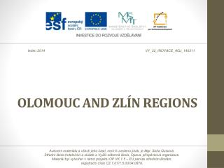 OLOMOUC AND ZL ÍN REGIONS