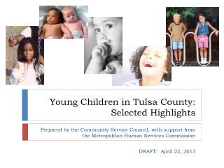 Young Children in Tulsa County:  Selected Highlights