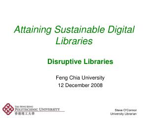 Attaining Sustainable Digital      Libraries