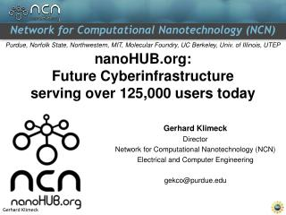 nanoHUB: Future Cyberinfrastructure  serving over 125,000 users today