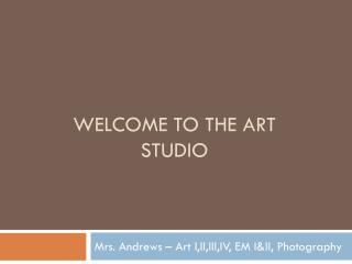 Welcome to the ART STUDIO