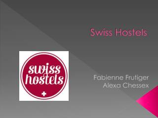 Swiss Hostels