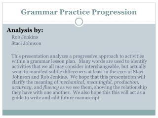 Grammar Practice Progression