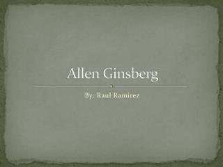 Allen  G insberg