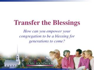 Transfer the Blessings