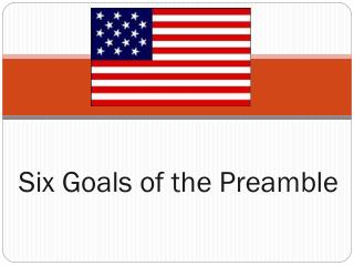 Six Goals of the Preamble