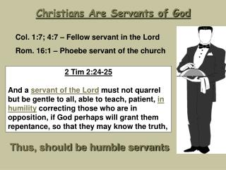 Christians Are Servants of God