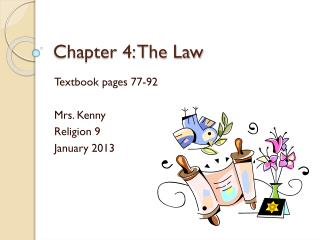 Chapter 4: The Law
