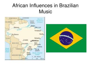 African Influences in Brazilian Music