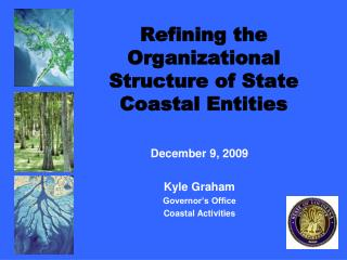 Refining the Organizational Structure of State Coastal Entities