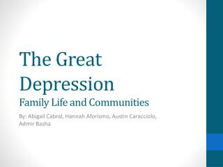 The Great Depression Family Life and Communities