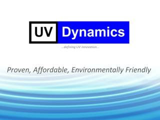 Proven, Affordable, Environmentally Friendly