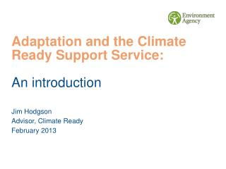 Adaptation and the Climate Ready Support Service: An introduction