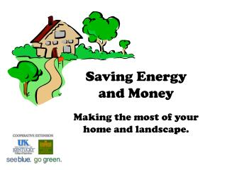 Saving Energy  and Money