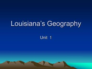 Louisiana s Geography