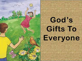 God�s Gifts To Everyone