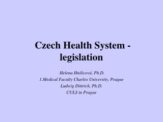 Czech Health System - legislation