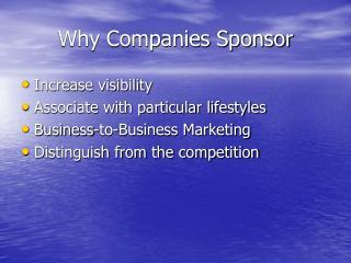 Why Companies Sponsor