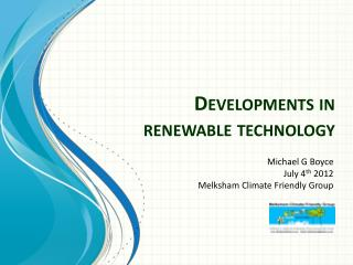 Developments in renewable technology