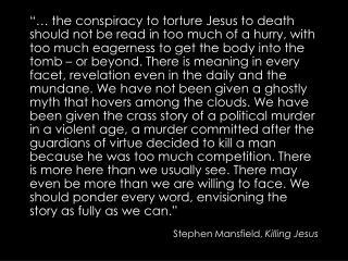 Stephen Mansfield,  Killing Jesus