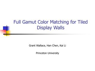 Full Gamut Color Matching for Tiled Display Walls
