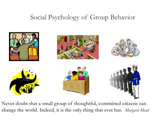 Social Psychology of Group Behavior