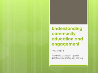 Understanding community education and engagement