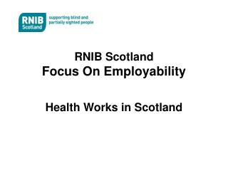 RNIB Scotland Focus On Employability