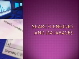 Search Engines and Databases