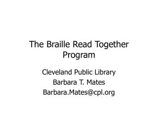 The Braille Read Together Program