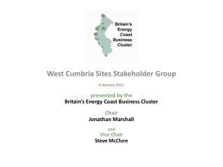 West Cumbria Sites Stakeholder Group 6 January 2011 presented by the