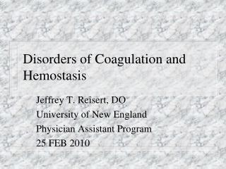 Disorders of Coagulation and Hemostasis