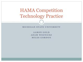 HAMA Competition Technology Practice