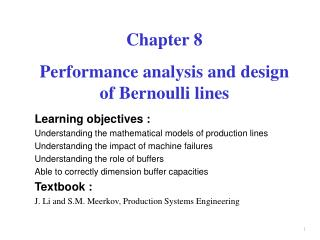 Chapter 8 Performance analysis and design of Bernoulli lines