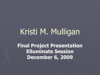 Kristi M. Mulligan