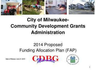 City of Milwaukee- Community Development Grants  Administration 2014 Proposed