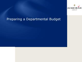 Preparing a Departmental Budget