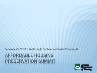 Affordable housing  preservation summit